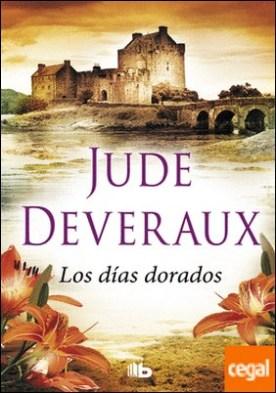 Los días dorados (Saga Edilean 2) por Deveraux, Jude PDF