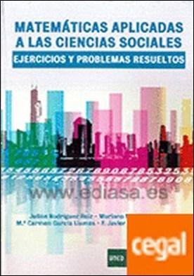 Matemáticas aplicadas a las ciencias sociales . Ejercicios y problemas resueltos