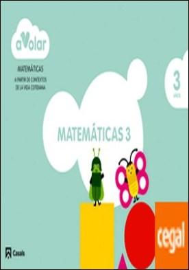 Matemáticas 3. 3 años. ¡A volar!
