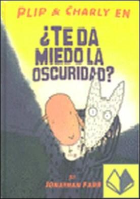 PLIP Y CHARLY EN ¿TE DA MIEDO LA OSCURIDAD?