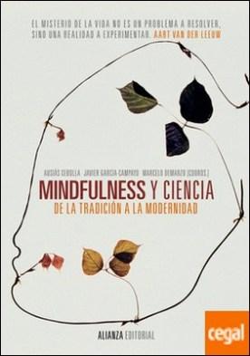 Mindfulness y ciencia . De la tradición a la modernidad
