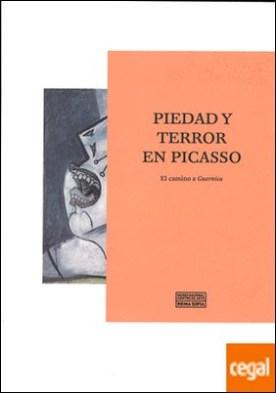 Piedad y terror en Picasso. El camino a Guernica