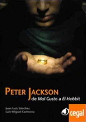 Peter Jackson: De Mal gusto a El Hobbit