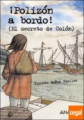 ¡Polizón a bordo! . El secreto de Colón