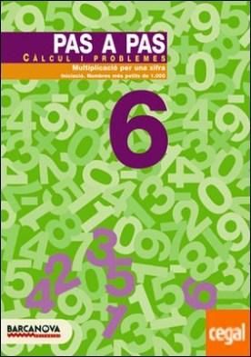 Pas a pas 6. Càlcul i problemes