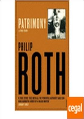 PATRIMONY . A True History