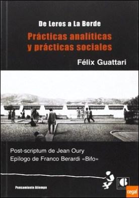 Prácticas analíticas y prácticas sociales . de Leros a Laborde por Guattari, Félix