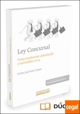 Ley Concursal (Papel + e-book) . Texto totalmente actualizado a noviembre 2015
