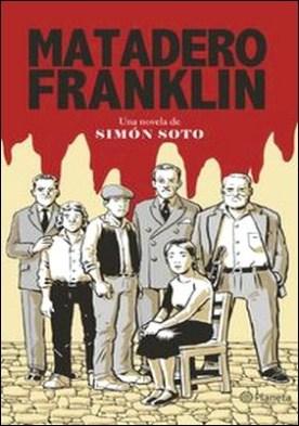 Matadero Franklin. La leyenda del cabro