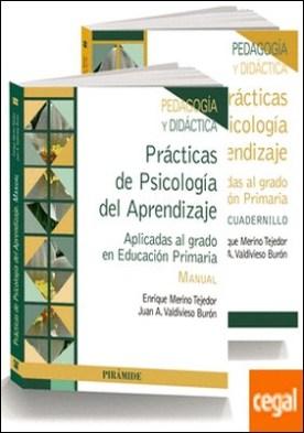 Pack-Prácticas de Psicología del Aprendizaje . Aplicadas al grado de Educación Primaria