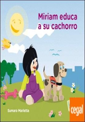 Miriam educa a su cachorro por Marletta, Sumara PDF