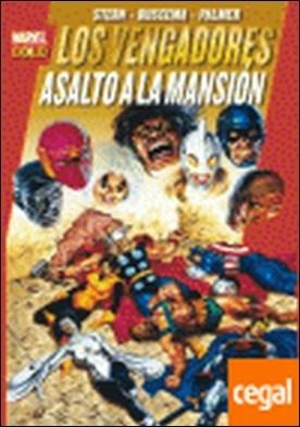 LOS PODEROSOS VENGADORES 9: ASALTO A LA MANSIÓN . Asalto a la mansion