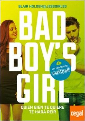 Quien bien te quiere te hará reír (Bad Boy's Girl 4) por Holden, Blair PDF