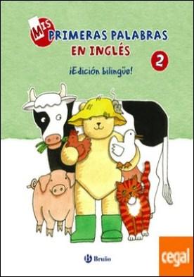 Mis primeras palabras en inglés, 2. ¡Edición bilingüe!
