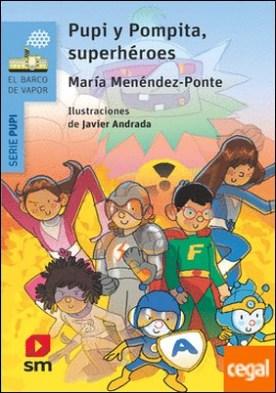 Pupi y Pompita, superhéroes por Menéndez-Ponte, María