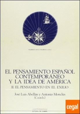 PENSAMIENTO ESPAÑOL CONTEMPORANEO Y LA IDEA DE AMERICA