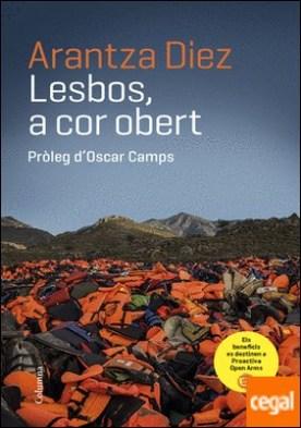 Lesbos, a cor obert . Pròleg d�Oscar Camps