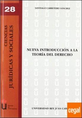 Nueva introducción a la Teoría del Derecho por Carretero Sánchez, Santiago PDF