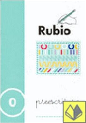 Preescritura Rubio, n. 0 . CUADERNILLO RUBIO