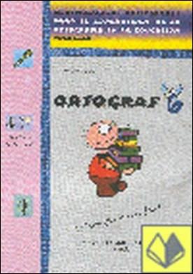 ORTOGRAF 6 . ACTIVIDADES PARA APRENDIZAJE ORTOGRAFIA EDUCACION PRIMARIA