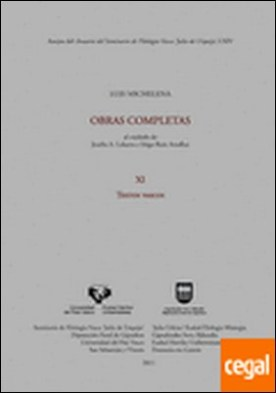 Luis Michelena. Obras completas. XI. Textos vascos por Michelena Elissalt, Luis