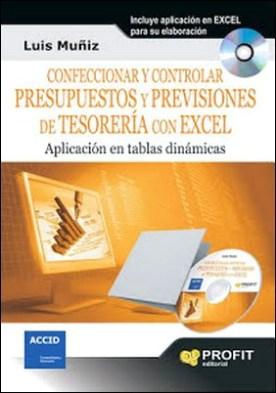 Confeccionar y controlar presupuestos y previsiones de tesorerï¿1⁄2a con excel por Luis Muï¿1⁄2iz Gonzï¿1⁄2lez PDF