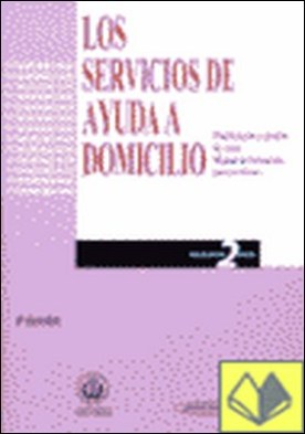 Los servicios de Ayuda a Domicilio. Planificación y Gestión de Casos. Manual de . PROGRAMACION DEL SERVICIO : MANUAL DE FORMACION PARA AUXILIARES