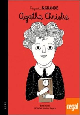 Pequeña & Grande Agatha Christie por Sánchez Vegara, María Isabel PDF