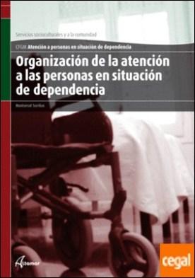 Organización de la atención a personas en situación de dependencia
