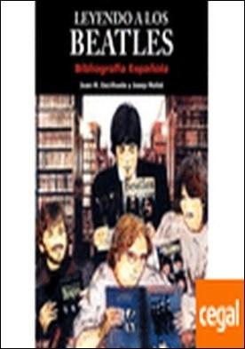 Leyendo a los Beatles . Bibliografía española