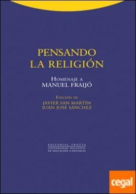 Pensando la religión . Homenaje a Manuel Fraijó por San Martín Sala, Javier