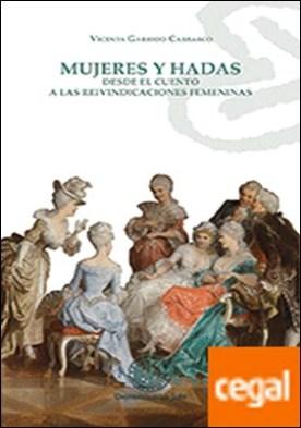 Mujeres y Hadas. Desde el cuento a las reivindicaciones femeninas
