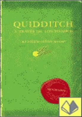 Quidditch a través de los tiempos . Libro personal Harry Potter