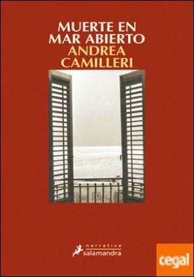 Muerte en mar abierto . Montalbano - Libro 26 por Camilleri, Andrea PDF