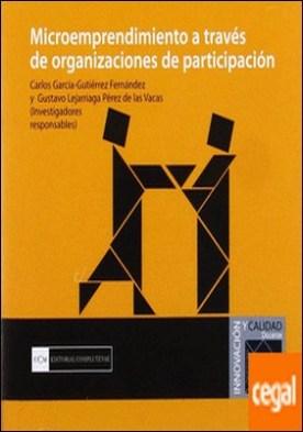 Microemprendimiento a través de organizaciones de participación . ...ORGANIZACIONES DE PARTICIPACION