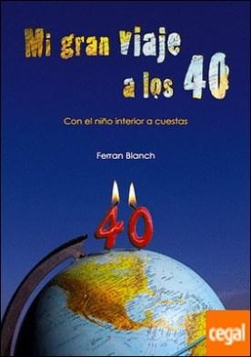 Mi gran viaje a los 40