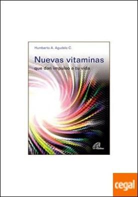 Nuevas vitaminas . que dan impulso a tu vida