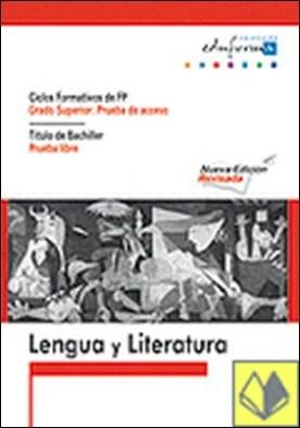 Lengua española para el acceso a ciclos formativos de grado superior . Ciclos formativos de FP/ Titulo de bachiller