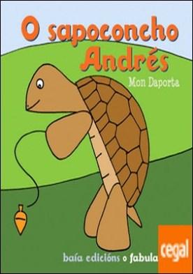 O sapoconcho Andrés por Mon Daporta PDF