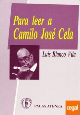 Para leer a Camilo José Cela