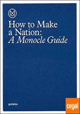 Monocle - HOw to run a nation