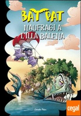 Naufragi a l'Illa Balena . Bat Pat nº38