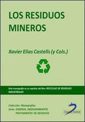 Los residuos mineros. Reciclaje de residuos industriales