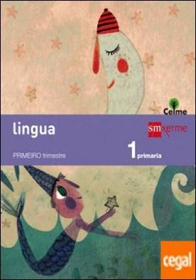 Lingua: letra a letra. 1 Primaria. Celme por Barba Plaza [Joaquina Barba], Joaquina Jacoba