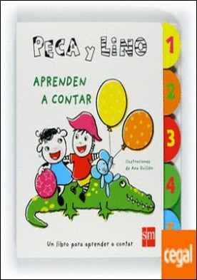 Peca y Lino aprenden a contar . Un libro para aprender a contar