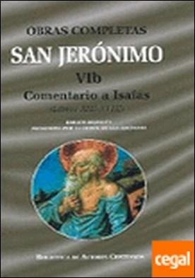 Obras completas de San Jerónimo. VIb: Comentario a Isaías (Libros XII-XVIII). Pe . COMENTARIO A ISAIAS (LIBROS XIII-XVIII)