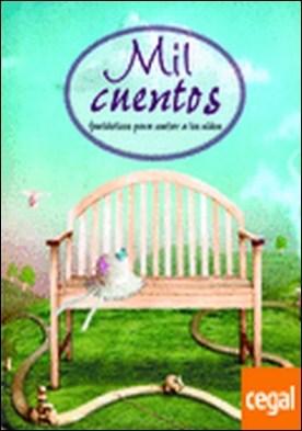 Mil cuentos fantásticos para contar a los niños