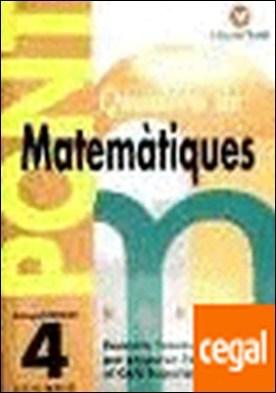 Pont matemàtiques, 4 Educació Primària (pas de 4t a 5è) . PREPARAR L'ENTRADA A 5º CURS.