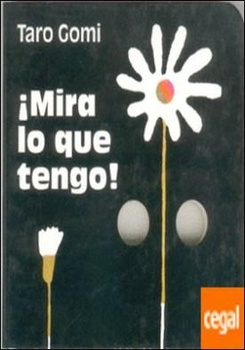 MIRA LO QUE TENGO por GOMI, TARO PDF