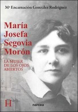 María Josefa Segovia Morón. La mujer de los ojos abiertos